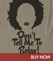 Don't Tell Me To Relax - Natural Hair T-Shirt
